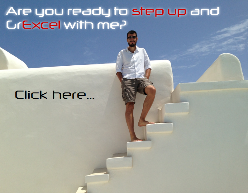Leave grexit and grinia behind, don't settle with grecovery... Step up and let's GrExcel together!